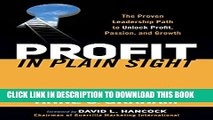New Book Profit in Plain Sight: The Proven Leadership Path to Unlock Profit, Passion, and Growth