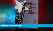 Must Have  American Work Values: Their Origin and Development (SUNY Series in the (Suny Series,