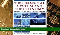 READ FREE FULL  Financial System of the Economy: Principles of Money and Banking  READ Ebook Full