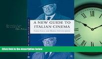 Choose Book A New Guide to Italian Cinema (Italian and Italian American Studies)