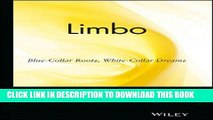 Collection Book Limbo: Blue-Collar Roots, White-Collar Dreams