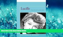 Popular Book Lucille: The Life of Lucille Ball