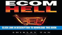 New Book Ecom Hell: How to Make Money in Ecommerce Without Getting Burned