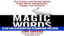 New Book Magic Words: The Science and Secrets behind Seven Words That Motivate, Engage, and