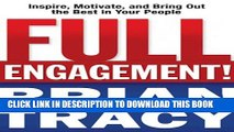 New Book Full Engagement!: Inspire, Motivate, and Bring Out the Best in Your People