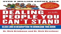 [Download] Dealing with People You Can t Stand, Revised and Expanded Third Edition: How to Bring