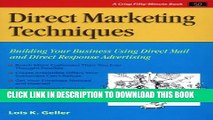 New Book Direct Marketing Techniques: Building Your Business Using Direct Mail and Direct Response