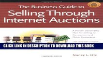 Collection Book The Business Guide to Selling Through Internet Auctions: How to Implement a