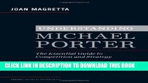 New Book Understanding Michael Porter: The Essential Guide to Competition and Strategy