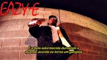 Eazy-E - It's On (Está Ligado) Dr. Dre & Snoop Dogg Diss (Legendado) ® ☠