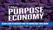 Collection Book The Purpose Economy: How Your Desire for Impact, Personal Growth and Community Is