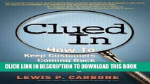 New Book Clued In: How to Keep Customers Coming Back Again and Again