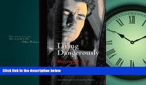 Popular Book Living Dangerously: A Biography of Joris Ivens (Film Culture in Transition)