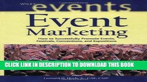 New Book Event Marketing: How to Successfully Promote Events, Festivals, Conventions, and