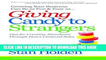 Collection Book Growing Your Business Can Be As Fun   Easy As Giving Candy To Strangers: Tips for