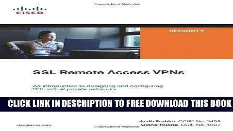 New Book SSL Remote Access VPNs (Network Security)
