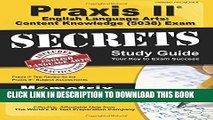 Collection Book Praxis II English Language Arts: Content Knowledge (5038) Exam Secrets Study