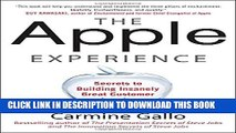Collection Book The Apple Experience: Secrets to Building Insanely Great Customer Loyalty