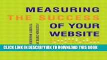 New Book Measuring the Success of Your Website: A Customer-Centric Approach to Website Management