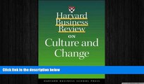 READ book  Harvard Business Review on Culture and Change (Harvard Business Review Paperbacks)