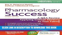 New Book Pharmacology Success: A Q A Review Applying Critical Thinking to Test Taking ( Second