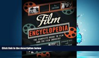 For you The Film Encyclopedia 7e: The Complete Guide to Film and the Film Industry