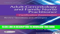 New Book Adult-Gerontology and Family Nurse Practitioner Certification Examination: Review