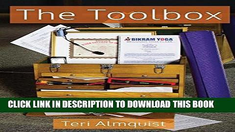 New Book The Toolbox: Tools for Teaching Bikram Yoga