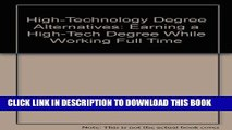 New Book High-Technology Degree Alternatives: Earning a High-Tech Degree While Working Full Time