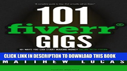 Collection Book FIVERR: 101 Fiverr Gigs: 101 Ways You Can Make Money Online With Fiverr: How to