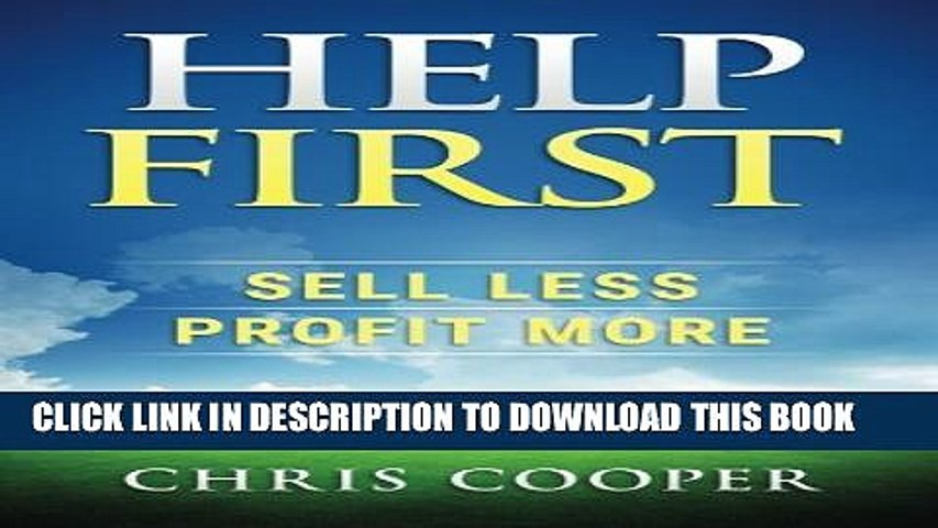 New Book Help First: Sell Less. Profit More.