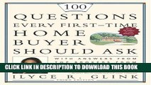 New Book 100 Questions Every First-Time Home Buyer Should Ask: With Answers from Top Brokers from