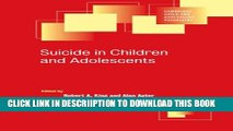 [PDF] Suicide in Children and Adolescents (Cambridge Child and Adolescent Psychiatry) Full Online