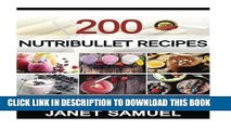 [PDF] Nutribullet Recipes: 200 Smoothie Recipes for Weight-Loss, Detox, Anti-Aging   So Much More