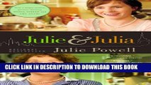 Collection Book Julie and Julia: 365 Days, 524 Recipes, 1 Tiny Apartment Kitchen