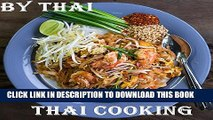 [PDF] Thai Cooking: Cook Easy And Healthy Thai Food By Thai (40 years experience of cooking)