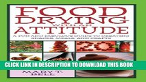 [PDF] Food Drying with an Attitude: A Fun and Fabulous Guide to Creating Snacks, Meals, and Crafts