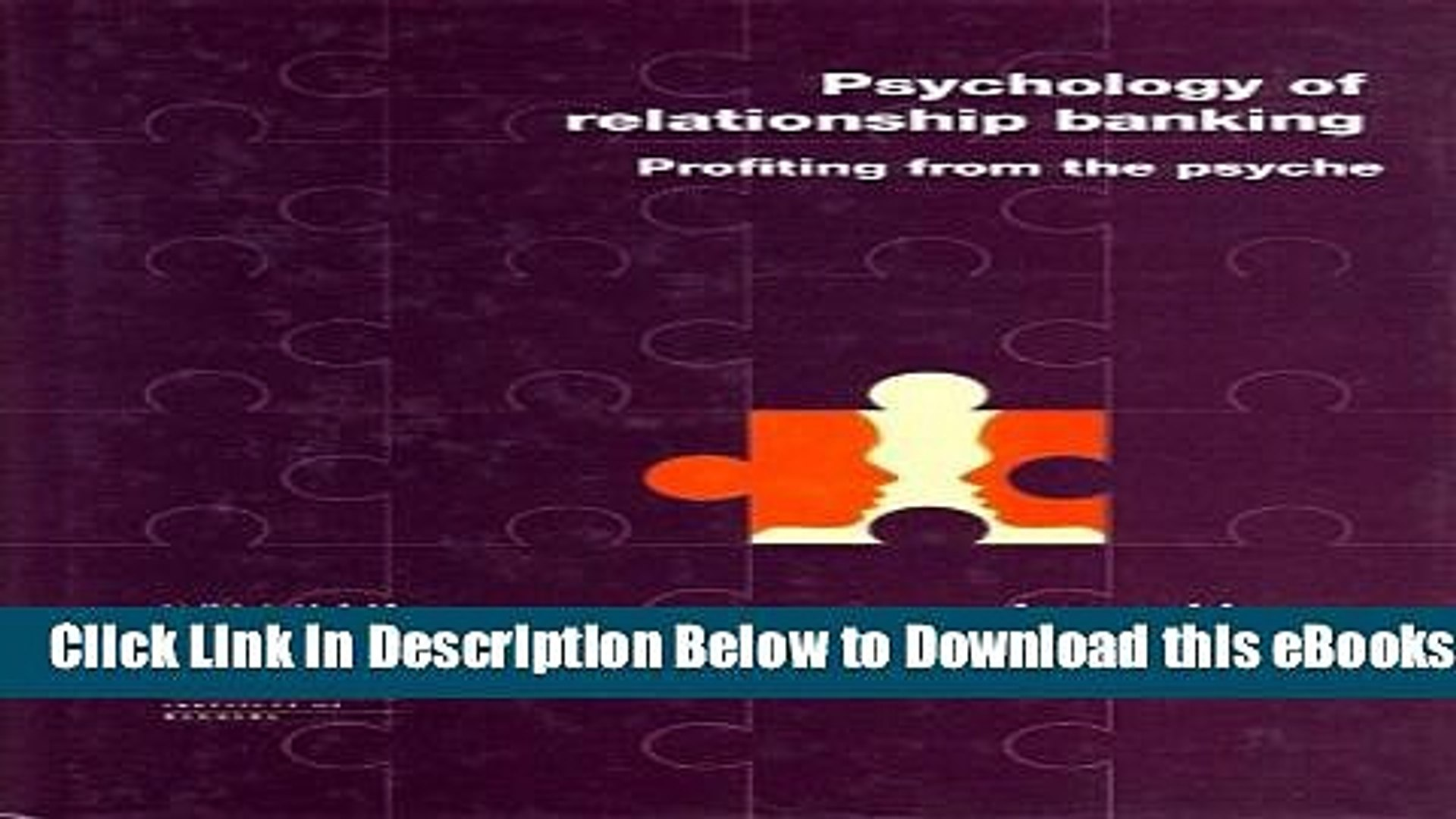 [PDF] Psychology of Relationship Banking: Profiting from the Psyche Online Ebook