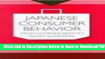 [Get] Japanese Consumer Behaviour: From Worker Bees to Wary Shoppers (Consumasian) Free Online