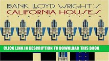 [PDF] Frank Lloyd Wright s California Houses Popular Colection