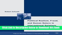 [Download] Political Realism, Freud, and Human Nature in International Relations: The Resurrection