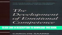 New Book The Development of Emotional Competence (Guilford Series on Social and Emotional