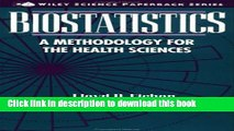 Read Biostatistics: A Methodology for the Health Sciences (Wiley Series in Probability