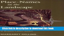 Download Phoenix: Place-Names in the Landscape: The Geographical Roots of Britain s Place-Names