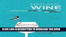 [PDF] Natural Wine: An introduction to organic and biodynamic wines made naturally Popular Colection