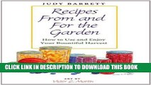 New Book Recipes From and For the Garden: How to Use and Enjoy Your Bountiful Harvest (W. L. Moody