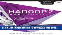 [PDF] Hadoop 2 Quick-Start Guide: Learn the Essentials of Big Data Computing in the Apache Hadoop