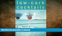 READ BOOK  Low-Carb Cocktails: Delicious Alcoholic and Nonalcoholic Beverages for All