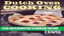 New Book Dutch Oven Cooking: With International Dutch Oven Society Champion Terry Lewis