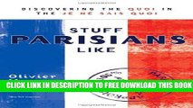 [PDF] Stuff Parisians Like: Discovering the Quoi in the Je Ne Sais Quoi Popular Colection